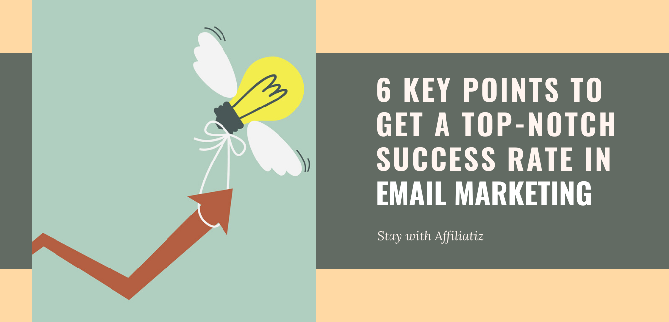 how to get top email marketing success rate